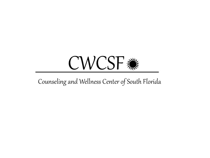Cousneling and Wellness Center of South Florida